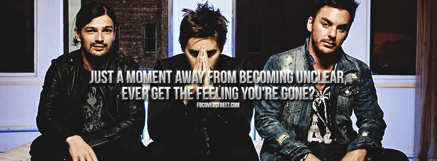The Feelings Youre Gone 30 Seconds To Mars Quote Facebook Cover