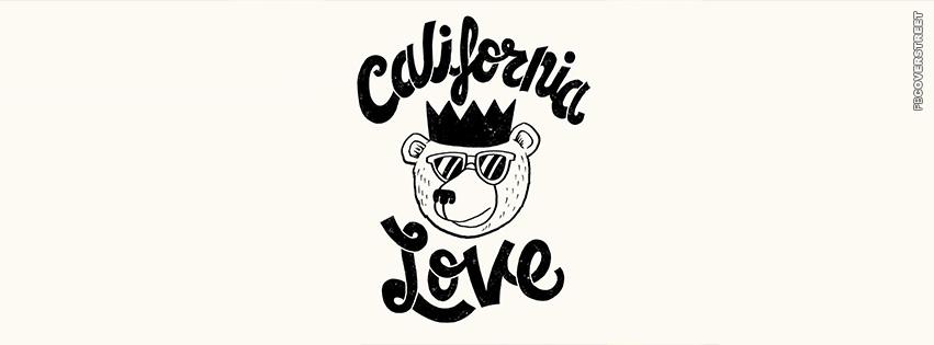 California Love Bear King  Facebook cover