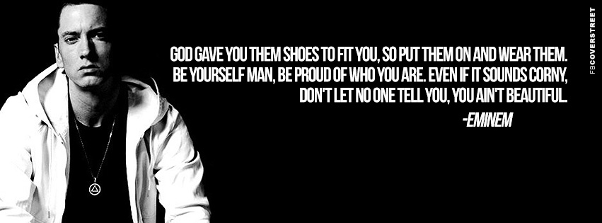 Eminem Be Proud of Who You Are Quote  Facebook Cover