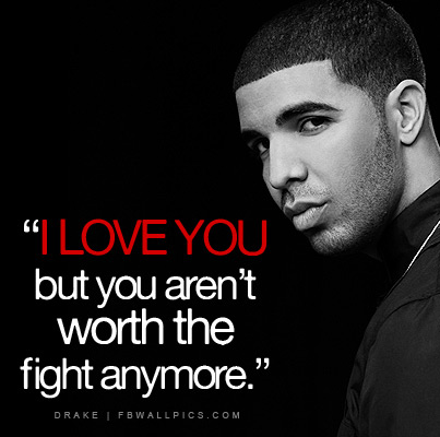 Drake I Love You Quote Facebook picture