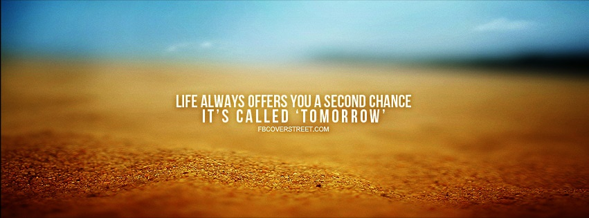 Life Second Chance Facebook Cover