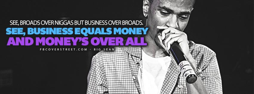 Moneys Over All Big Sean Lyrics Quote  Facebook cover