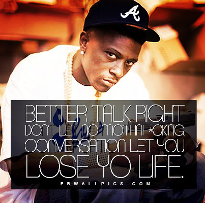 Lil Boosie Better Talk Right Quote Facebook picture