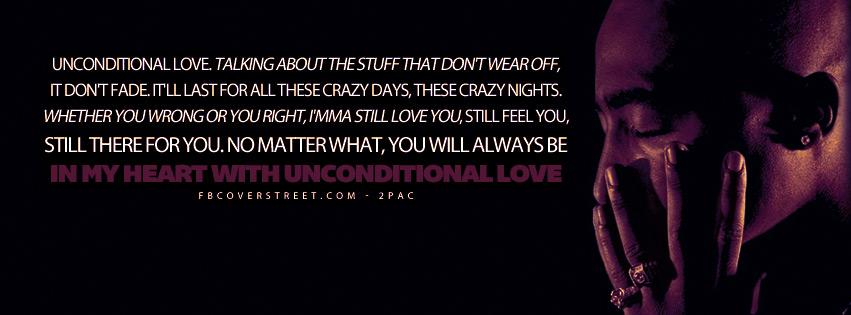 Unconditional Love 2pac Quote Lyrics Facebook Cover
