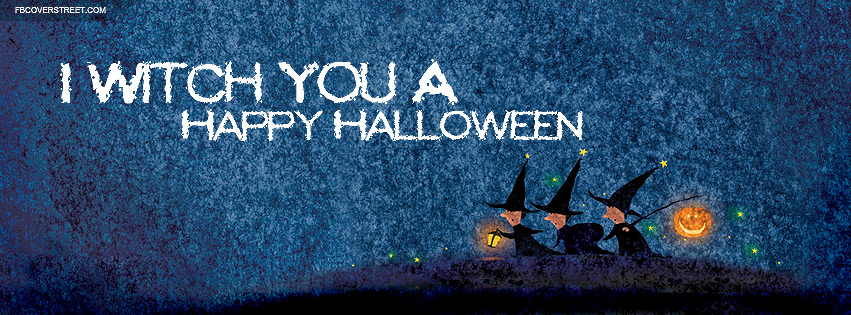 I Witch You A Happy Halloween