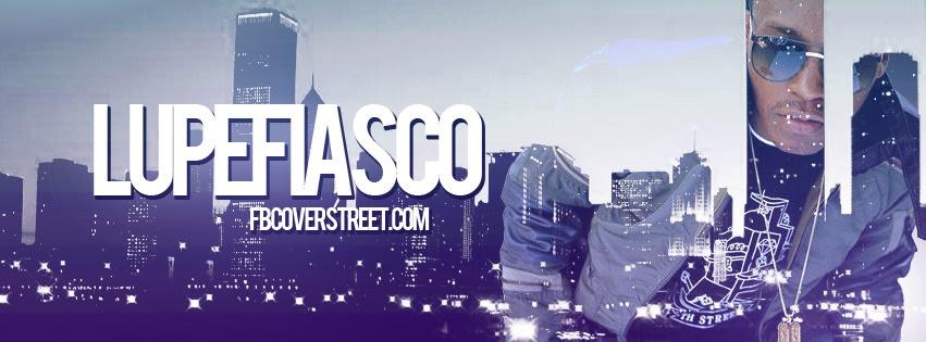 Lupe Fiasco Chicago Facebook Cover
