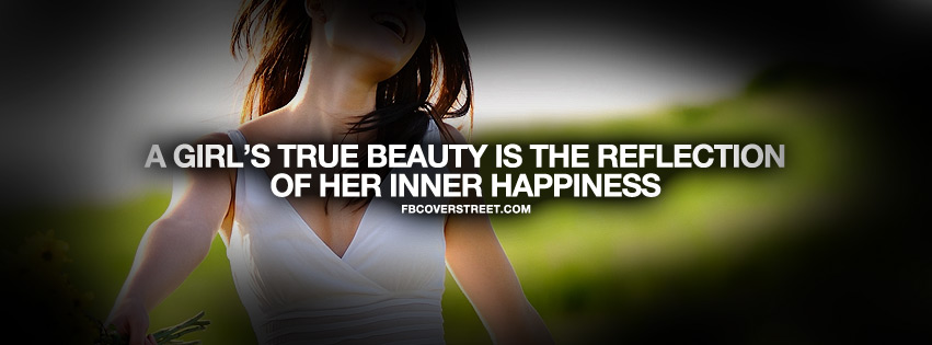 A Girls True Happiness Quote Facebook cover