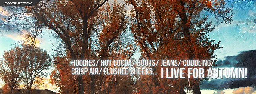 I Live For Autumn Facebook Cover Fbcoverstreetcom