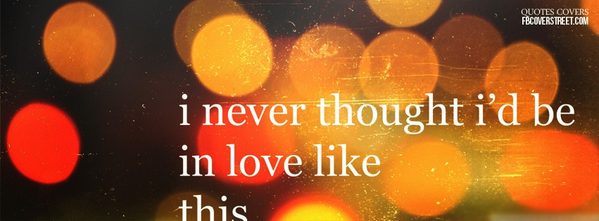 In Love Like This 1 Facebook Cover