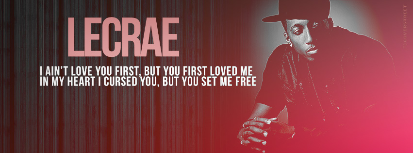LeCrae Tell The Whole World Lyrics Facebook Cover