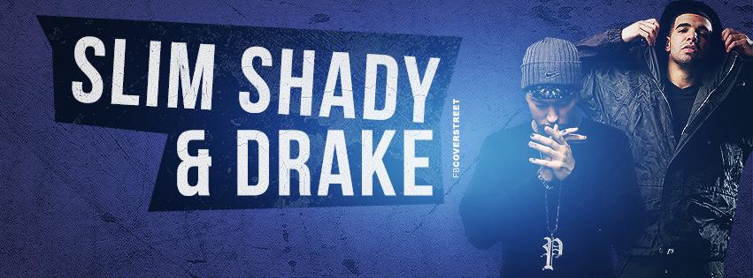 Slim Shady Eminem and Drake Facebook cover