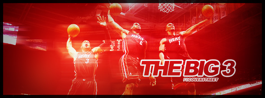 Miami Heat The Big 3 Wade James and Bosh Facebook cover