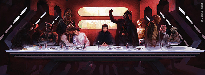 Star Wars Dark The Last Supper  Facebook Cover
