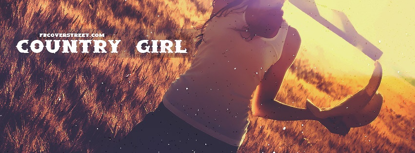 Country girl 2 facebook cover fbcoverstreet country girl 2 facebook cover sciox Gallery