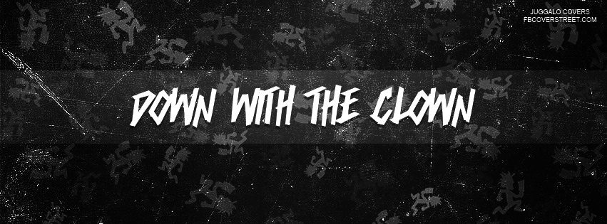 Down With The Clown Facebook Cover
