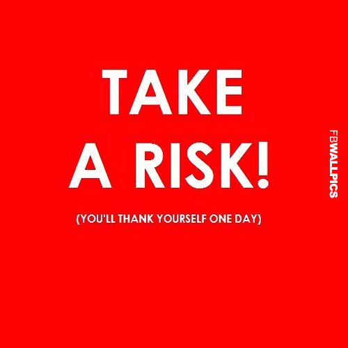 Take A Risk Quote Facebook picture