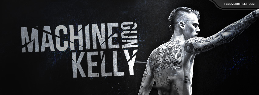 Machine Gun Kelly 3 Facebook Cover