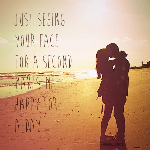 Just Seeing Your Face Love Relationship Quote Facebook Picture