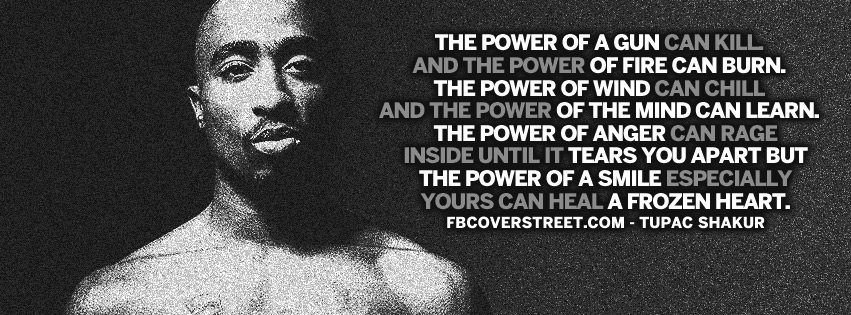 The Powers Can Heal Tupac Shakur Quote Facebook Cover