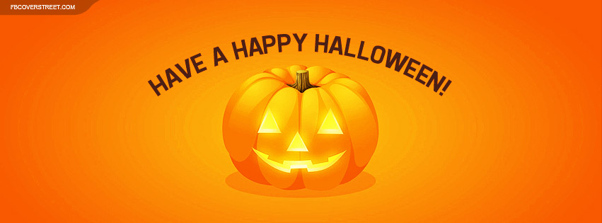 Have A Happy Halloween Facebook Cover