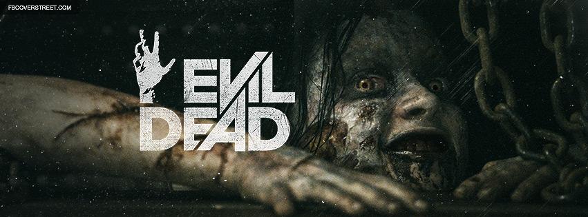 Evil Dead 2013 Movie Facebook Cover