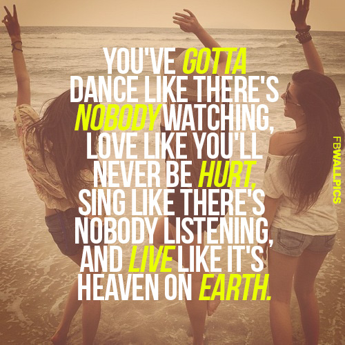 Live Like Its Heaven On Earth William W Purkey Inspiring Quote