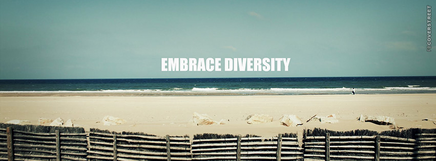 Embrace Diversity Quote  Facebook Cover