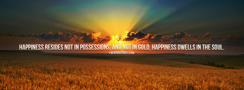 Happiness Dwells In The Soul Quote Facebook Cover