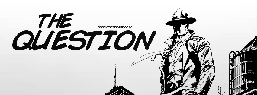The Question Comic 2 Facebook Cover