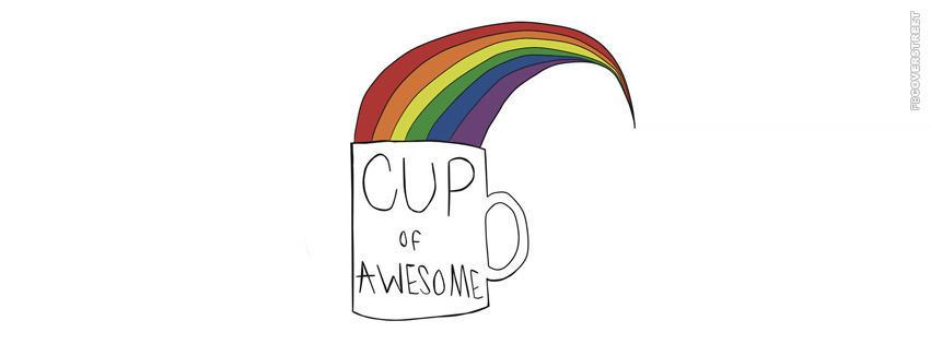 Cup of Awesome  Facebook cover