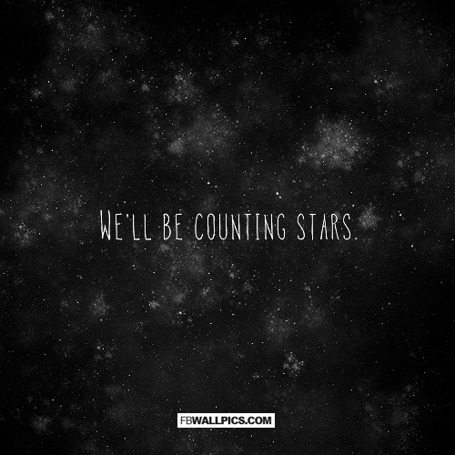 Well Be Counting Stars  Facebook Pic