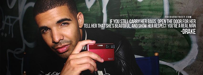 Drake Real Man Quote Facebook Cover Fbcoverstreetcom
