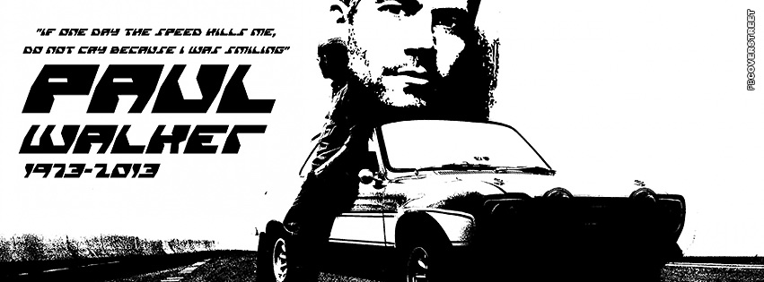 Paul Walker RIP Tribute Facebook cover