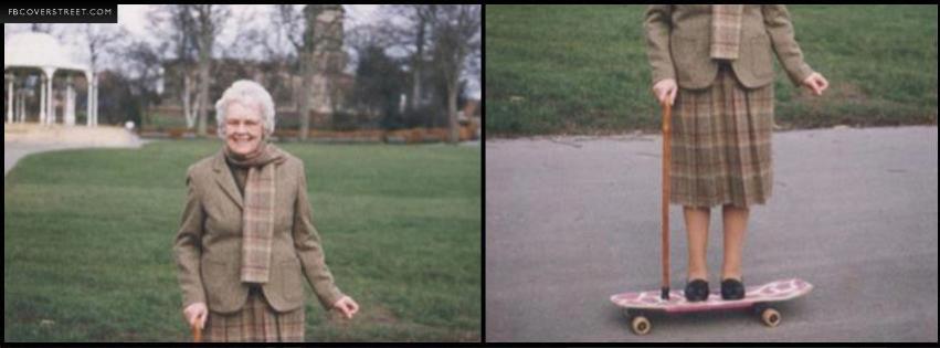 Grandma On a Skateboard Facebook cover