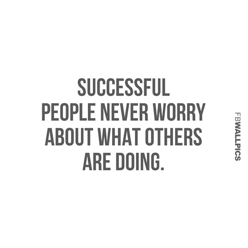 Worrying About Other People Success Quote Facebook picture