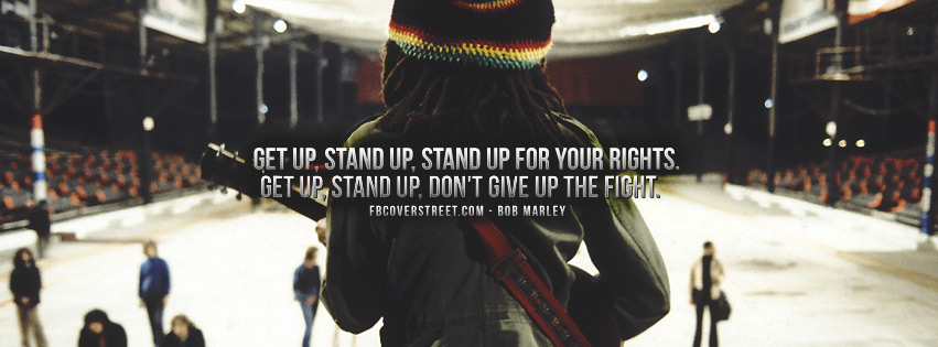 Stand Up For Your RIghts Bob Marley Quote Facebook Cover