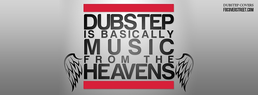 Dubstep Music From The Heavens Facebook Cover