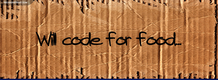 Will Code For Food Cardboard Sign Facebook Cover