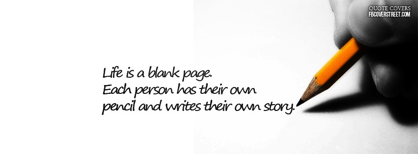 Each Person Writes Their Own Story Facebook cover