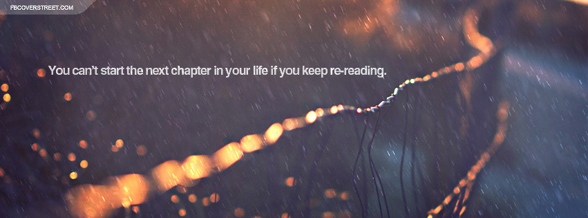 The Next Chapter In Life Quote Facebook Cover