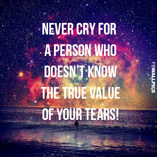 Never Cry For A Person Advice Facebook picture