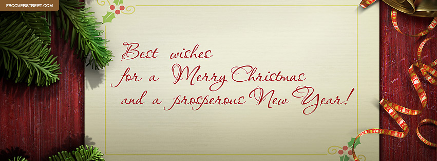 Best Wishes Merry Christmas and A Prosperous New Year Facebook Cover ...
