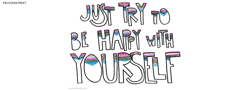 Be Happy With Yourself Cool Text Quote  Facebook cover