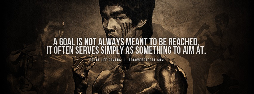 Bruce Lee Goal Quote Facebook Cover