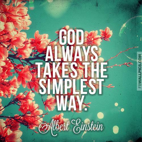 Albert Einstein God Always Takes The Simplest Way Quote Facebook picture