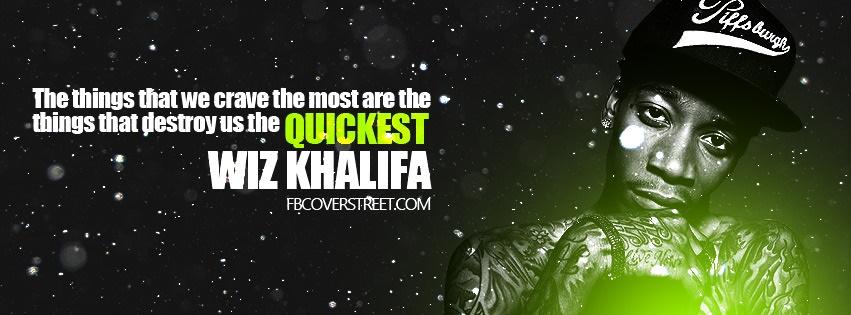 Wiz Khalifa Destroy Yourself Facebook cover