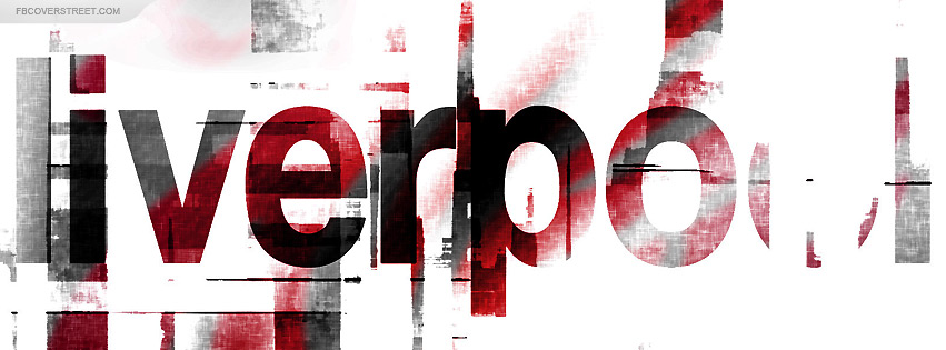 Liverpool Black Red And White Text Facebook Cover Fbcoverstreet Com