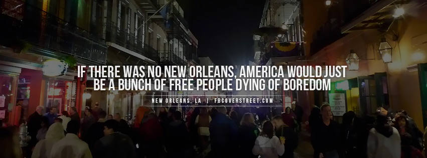 New Orleans Facebook Covers Fbcoverstreet Com