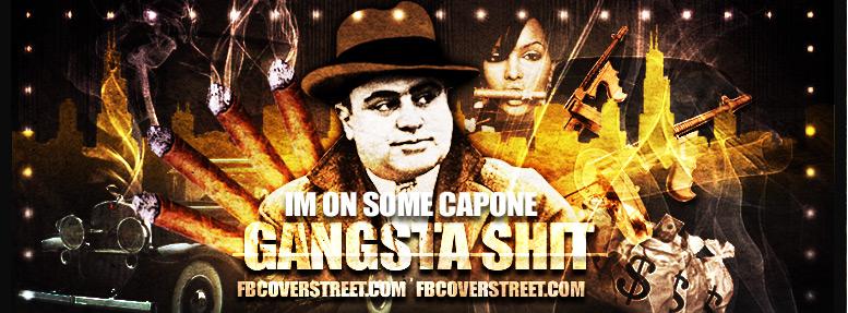 Al Capone Gangster Shit Facebook Cover