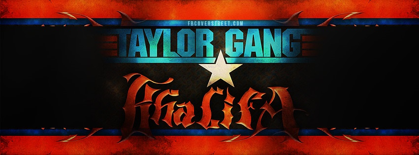 Taylor Gang 2 Facebook cover